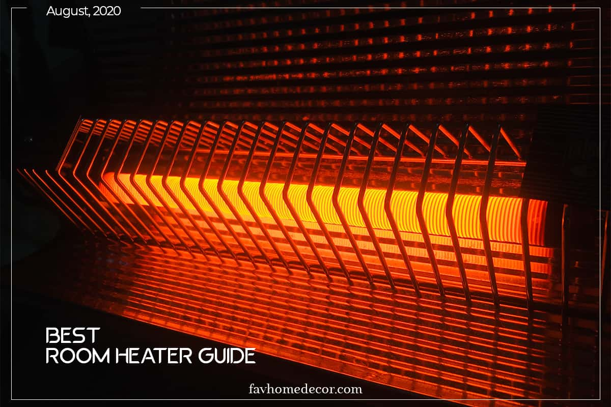 Best Room Heater Guide | (Aug 2020)