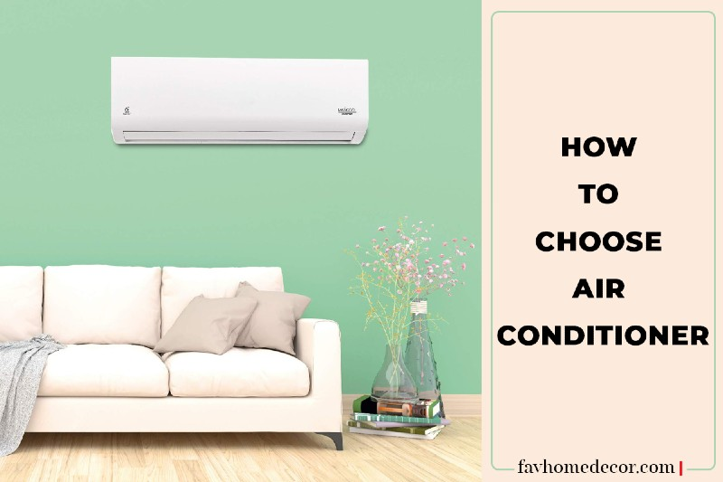 How To Choose Air Conditioner-Best Air Conditioner Buying Guide