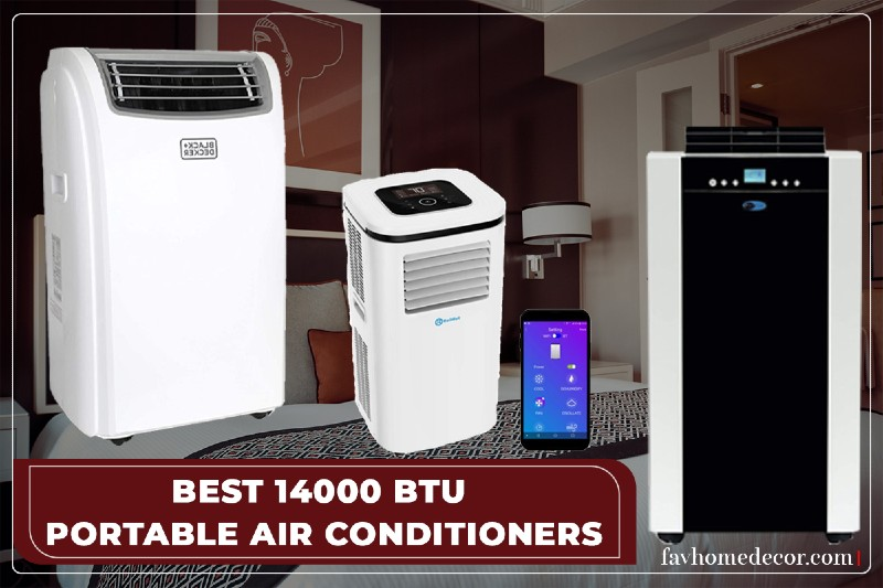 Best 14000 BTU Portable Air Conditioners