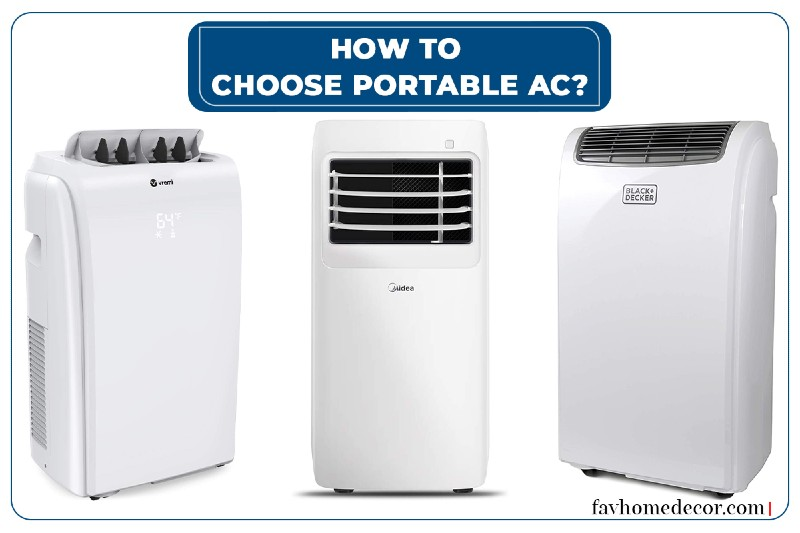How To choose Portable Air Conditioner