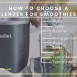 How To Choose A Blender For Smoothies?