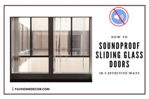 soundproof sliding glass doors in cheapest ways