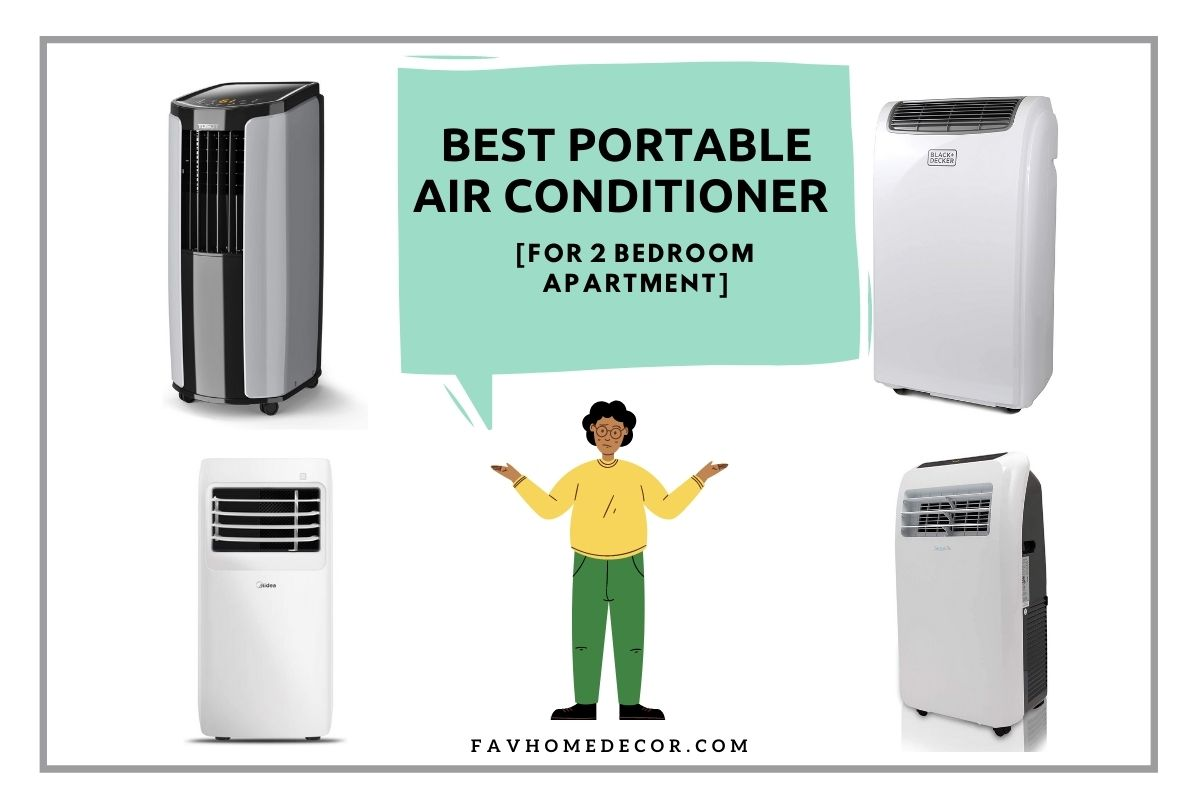 Best Portable AC For 2 Bedroom Apartment