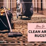 How To Clean Rugs At Home