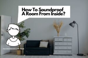 best ways to soundproof a room from inside